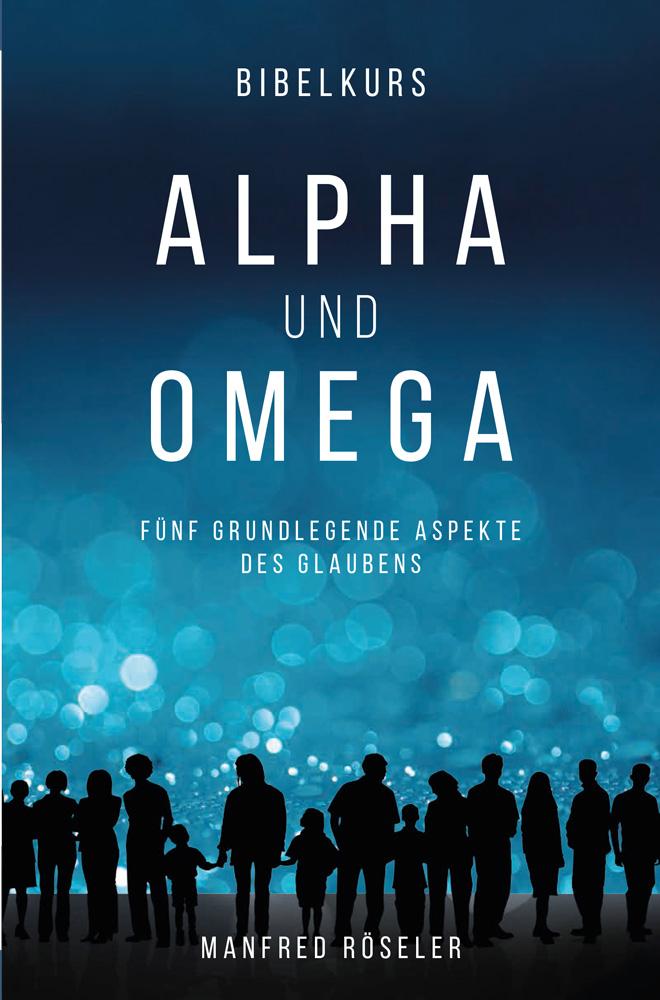 Bibelkurs Alpha und Omega